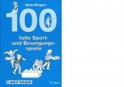 100 tolle Sport und Bewegungsspiele 1/2