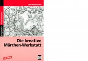 Die kreative Märchen-Werkstatt