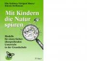 Mit Kindern die Natur spüren
