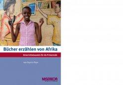 Bücher erzählen von Afrika